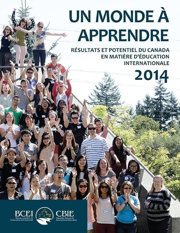 Un monde à apprendre : Résultats et potentiel du Canada en matière d'éducation internationale 2014