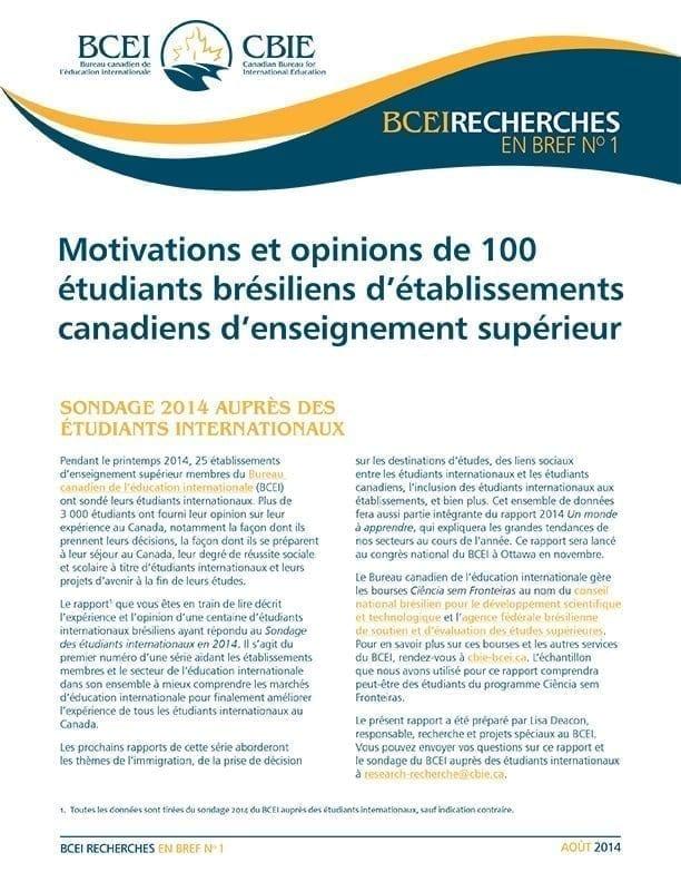 Motivations et opinions de 100 étudiants brésiliens d'établissements canadiens d'enseignement supérieur