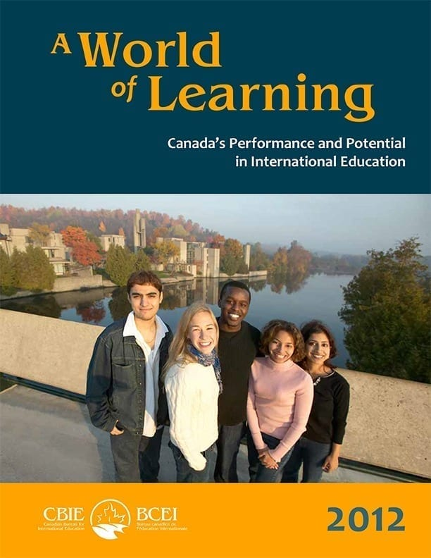 A World of Learning: Canada's Performance and Potential in International Education  2012