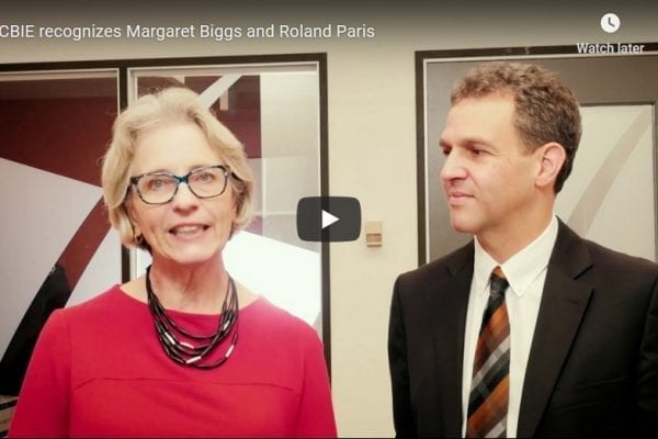 CBIE recognizes Margaret Biggs and Roland Paris for outstanding leadership in advancing learning beyond borders