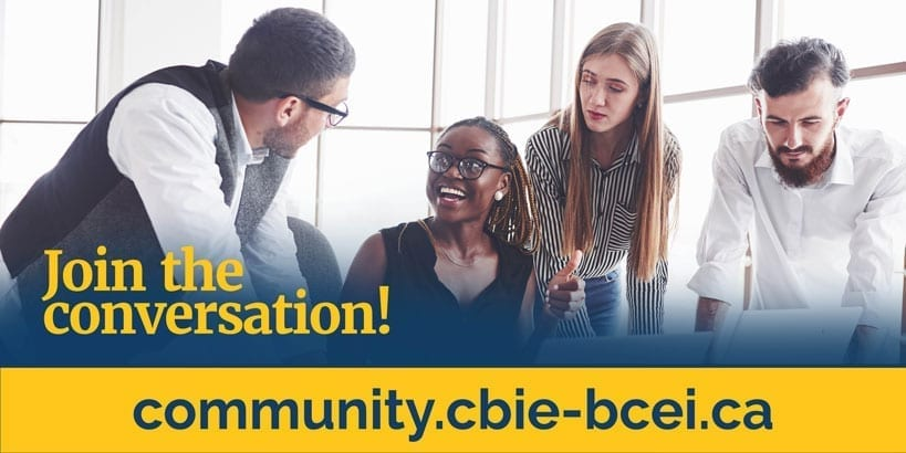 Join the conversation! community.cbie-bcei.ca